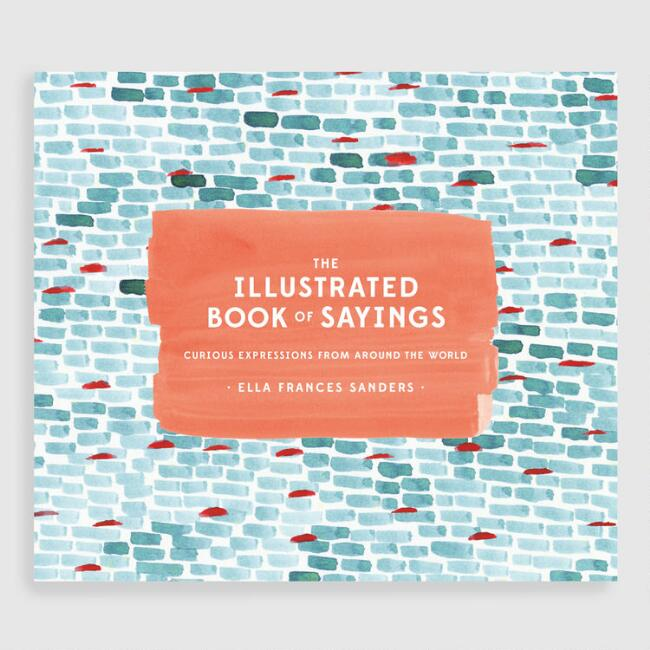 The Illustrated Book of Sayings Book