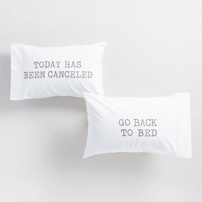 Today Has Been Canceled Pillowcases Set Of 2