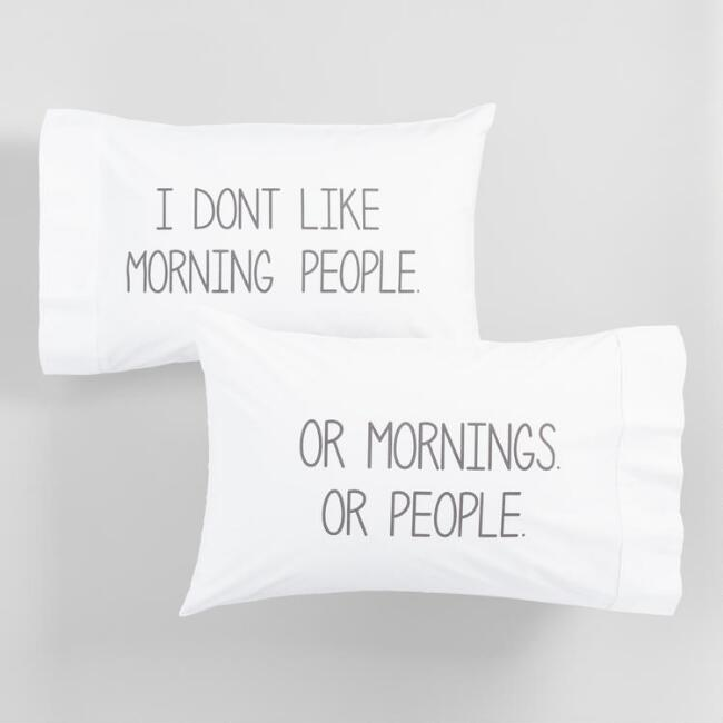 I Don't Like Morning People Pillowcases Set of 2
