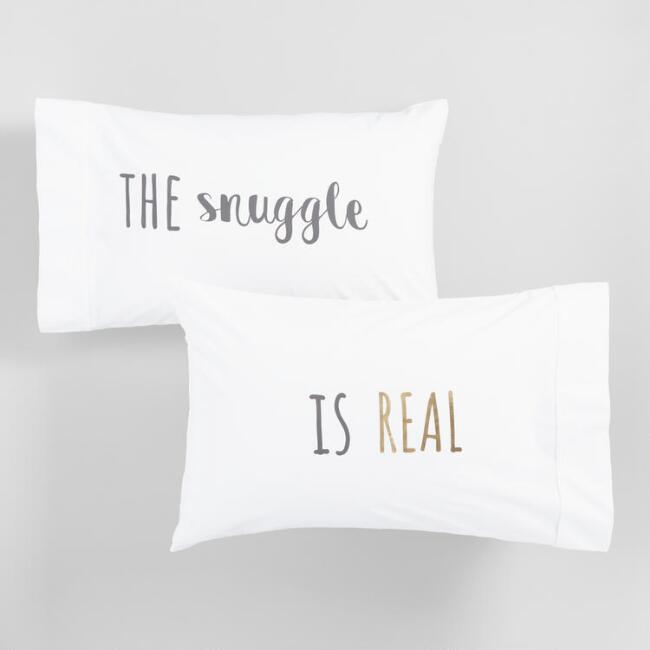 The Snuggle Is Real Pillowcases Set of 2