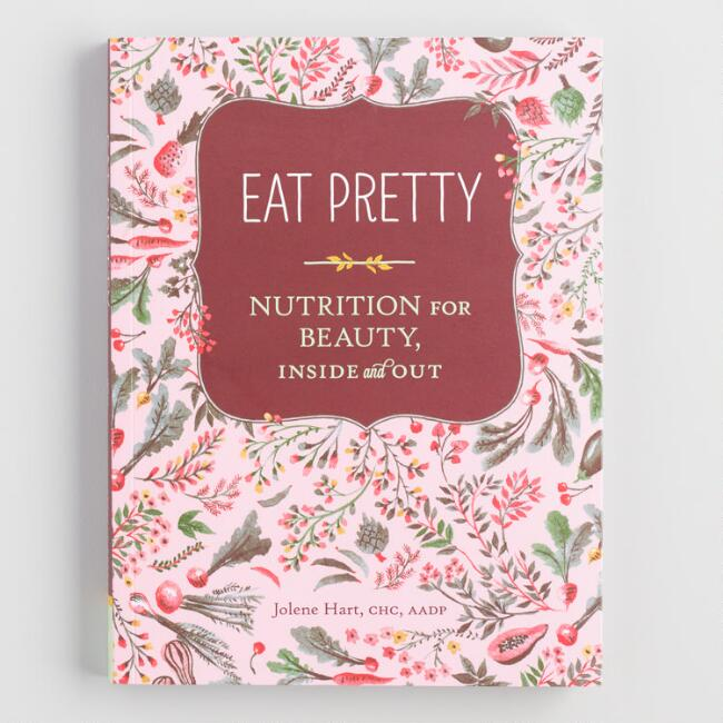 Eat Pretty Book