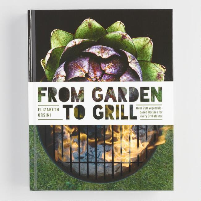 From Garden to Grill Meatless Outdoor Cookbook