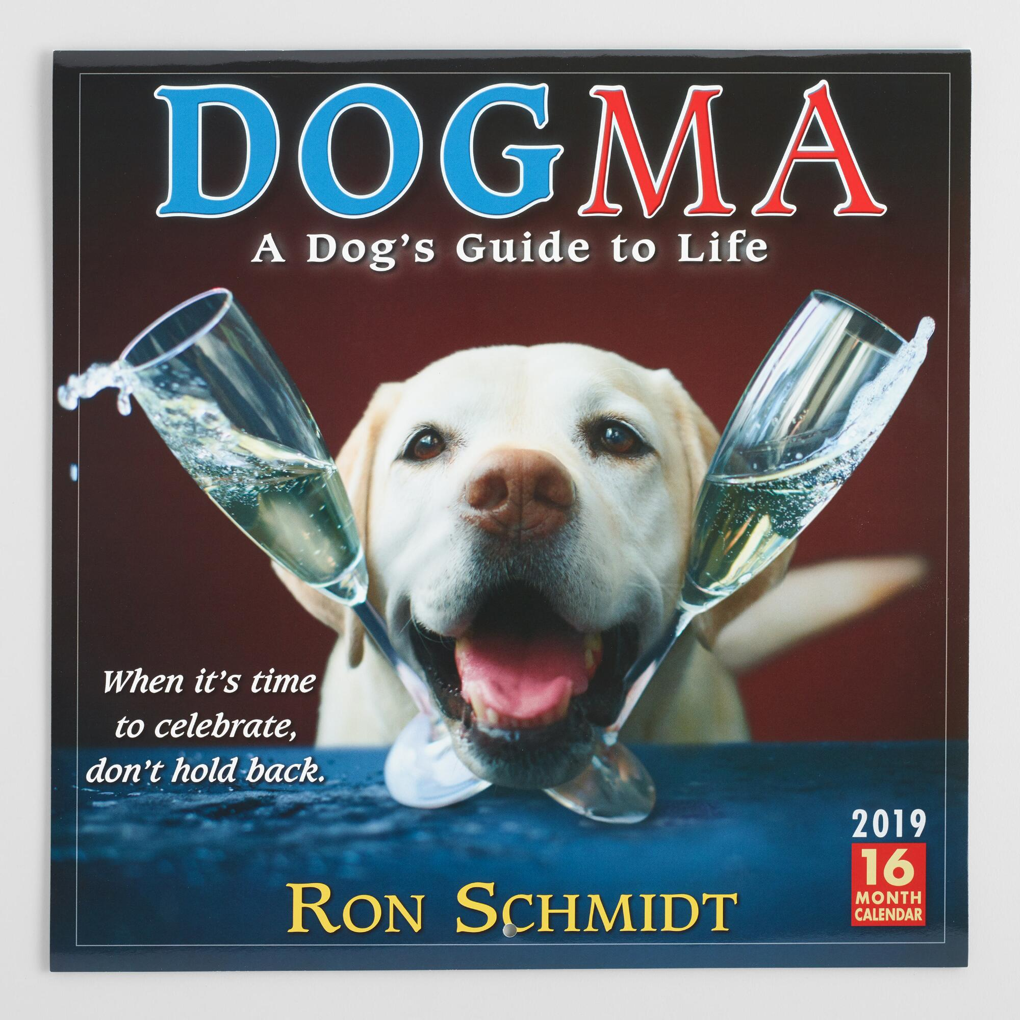 Dogma A Dog's Guide to Life 2019 Wall Calendar by World Market