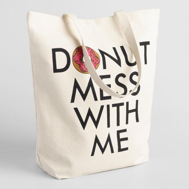 Donut Mess With Me Canvas Tote Bag