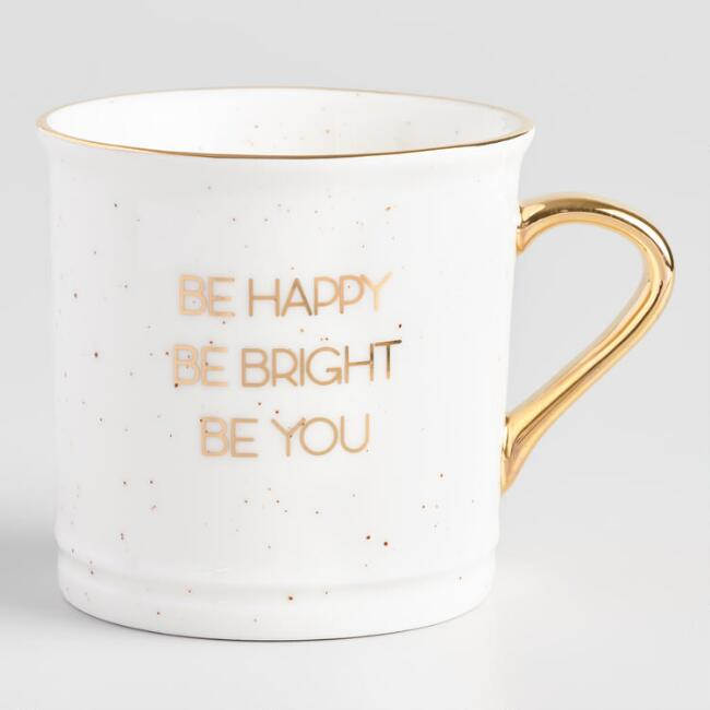 Be Bright Be Happy Be You Mug