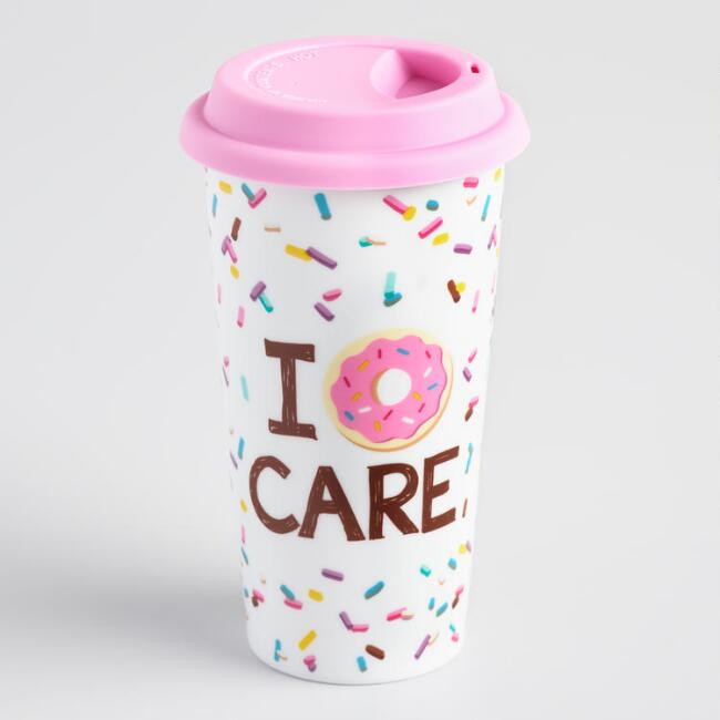 I Donut Care Porcelain Travel Not A Paper Cup