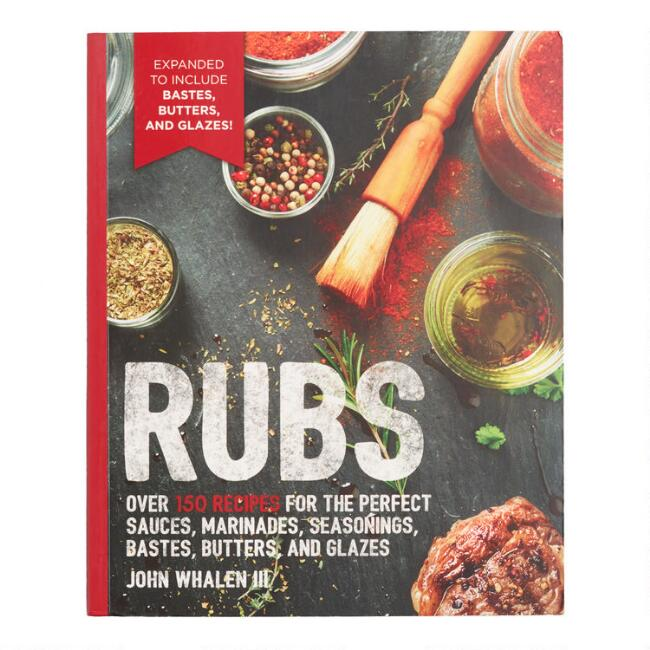Rubs Second Edition Cookbook