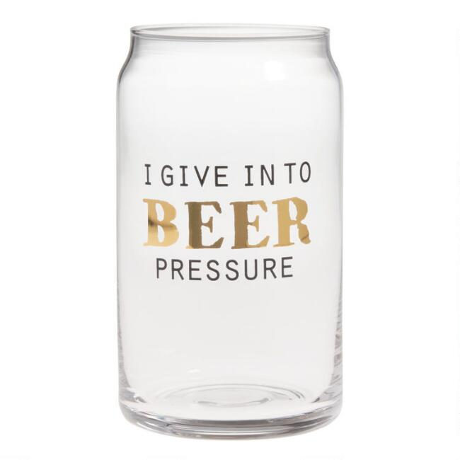 I Give In To Beer Pressure Glasses Set of 4