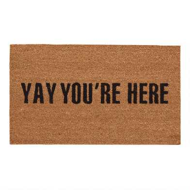Yay You're Here Coir Doormat