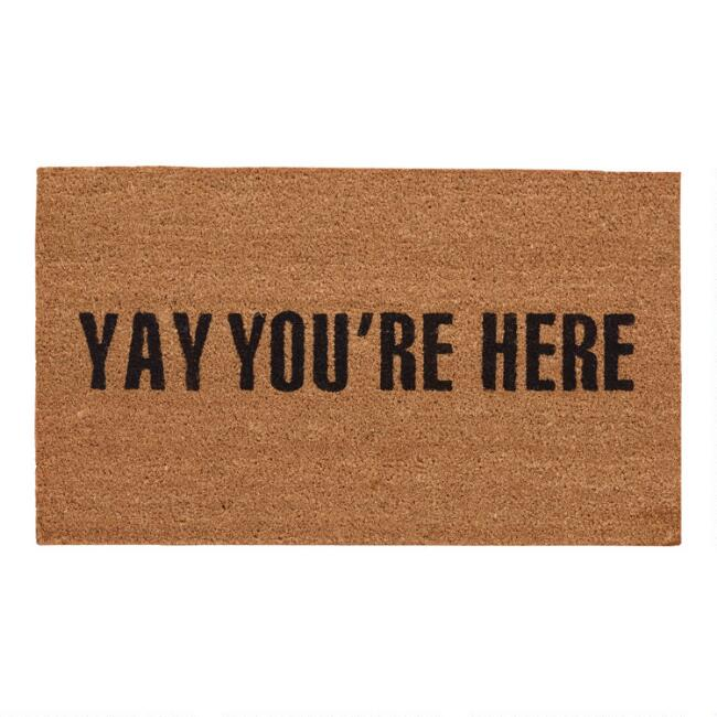 Yay You're Here Coir Doormat by World Market