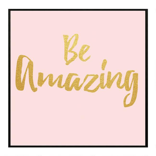 Be Amazing Framed Canvas Wall Art