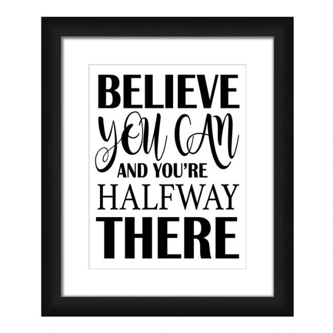 Believe You Can Framed Wall Art