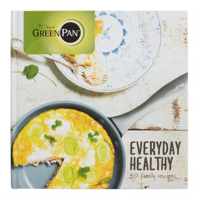 GreenPan Everyday Healthy Cookbook