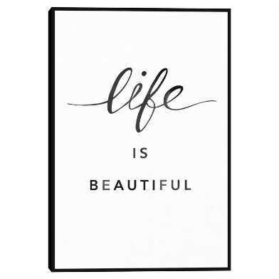Life Is Beautiful By Clara Wells Framed Canvas Wall Art