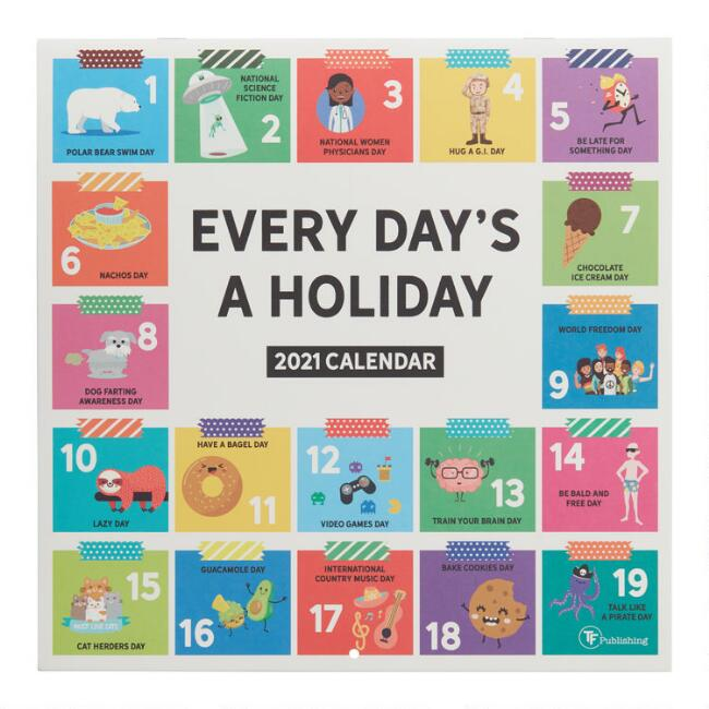Every Day's a Holiday 2021 Wall Calendar