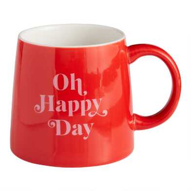 Red Oh Happy Day Mug