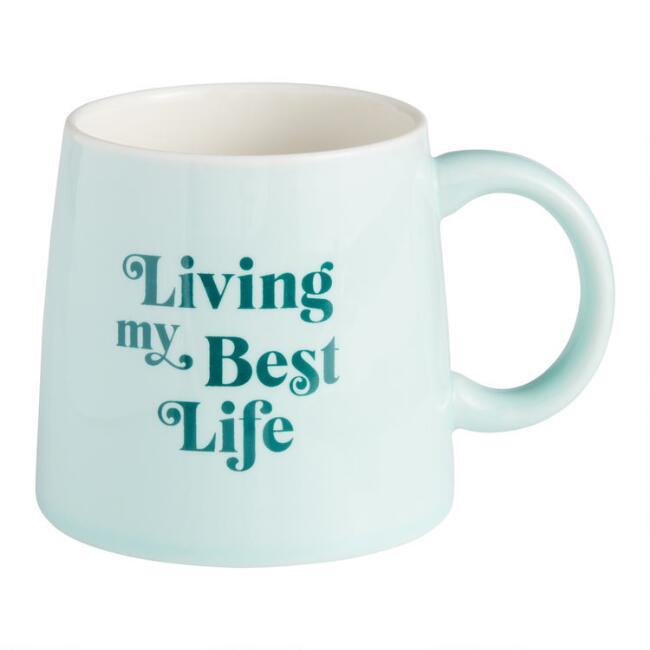 Turquoise Living My Best Life Mug
