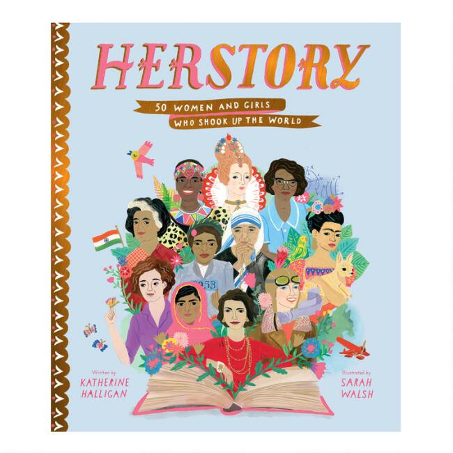 Herstory 50 Women and Girls Who Shook up the World Book